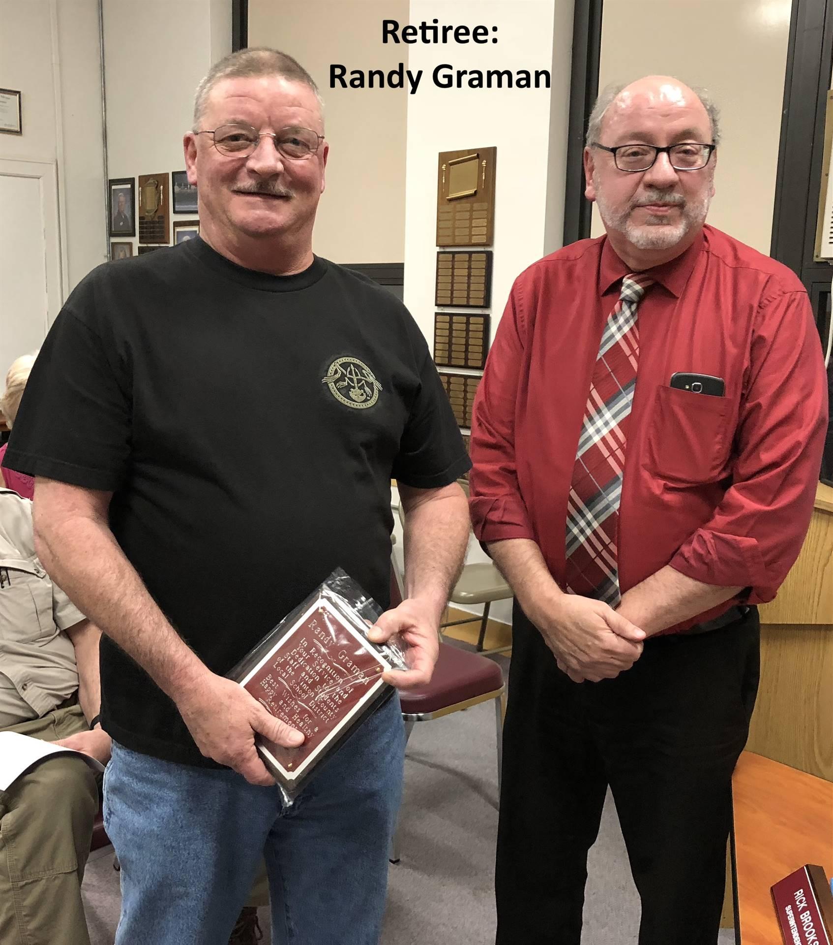 Retiree:  Randy Graman